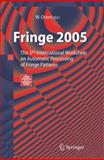 Fringe 2005 : The 5th International Workshop on Automatic Processing of Finge Patterns, , 3642065333