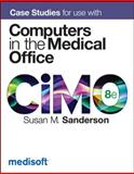 Case Studies for Use with Computers in the Medical Office, Sanderson, Susan, 0077445333