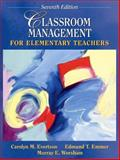 Classroom Management for Elementary Teachers, Evertson, Carolyn and Emmer, Edmund, 0205455336