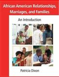 African American Relationships, Marriages, and Families, Patricia Dixon, 0415955335