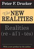 The New Realities, Drucker, Peter F., 0765805332