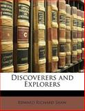 Discoverers and Explorers, Edward Richard Shaw, 1141145332