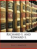 Richard I and Edward I, Ella S. Armitage, 1147875332