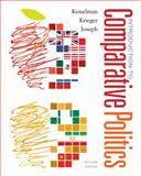 Introduction to Comparative Politics : Political Challenges and Changing Agendas, Kesselman, Mark and Krieger, Joel, 1285865332