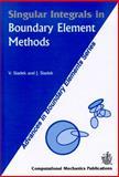 Singular Integrals in Boundary Element Methods, Vladimir Sladek, 1853125334