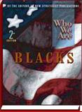Who We Are Blacks, New Strategist Publications Inc., 1935775332