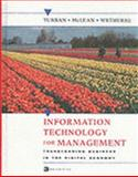 Information Technology for Management : Making Connections for Strategic Advantage, Wie, Turban, Efraim and McLean, Ephraim R., 0471215333