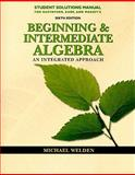 Beginning and Intermediate Algebra : An Integrated Approach, R. David Gustafson, Rosemary Karr, Marilyn Massey, 0538495332