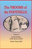 The Vrooms of the Foothills, Volume 4, Bessie Vroom Ellis, 1460225333