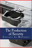The Production of Security, Gustave de Molinari, 1479205338