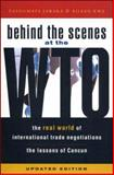 Behind the Scenes at the WTO : The Real World of International Trade Negotiations, Jawara, Fatoumata and Kwa, Aileen, 1842775332