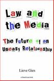 Law and the Media, Lieve Gies, 1904385338