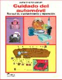 Cuidado del Automovil : Manual de Mantenimiento y Reparacion, Chilton Book Company, 9681815335