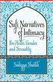 Sufi Narratives of Intimacy, Sadiyya Shaikh, 0807835331