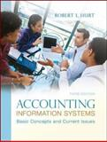 Accounting Information Systems : Basic Concepts and Current Issues, Hurt, Robert L., 0078025338