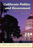 California Politics and Government : A Practical Approach, Gerston, Larry N. and Christensen, Terry, 0495505331