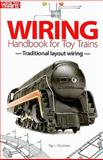 Wiring Handbook for Toy Trains, Ray L. Plummer, 0897785339