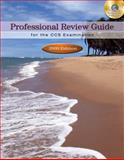 Professional Review Guide for the CCS Examination : 2009 Edition, Schnering, Patricia, 1435485335