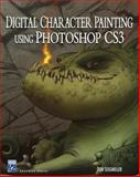 Digital Character Painting Using Photoshop CS3, Seegmiller, Don, 1584505338