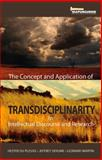 The Concept and Application of Transdisciplinarity in Intellectual Discourse and Research, du Plessis, Hester and Sehume, Jeffrey, 1920655336