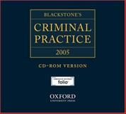 Blackstone's Criminal Practice 2005, , 0199275335