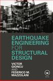 Earthquake Engineering for Structural Design, Gioncu, Victor, 0415465338