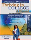 A Customized Version of Thriving in College and Beyond by Joseph Cuseo Designed Specifically for Dalton State College, Dalton State College Fund Staff, 0757565336