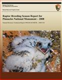 Raptor Breeding Season Report for Pinnacles National Monument - 2008, National Park Service, 1492975338