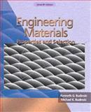 Engineering Materials : Properties and Selection, Budinski, Kenneth G. and Budinski, Michael K., 0130305332
