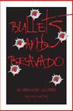 Bullets and Bravado, Reg Darling, 1490365338
