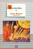 Perestroika, II, Meyer Jean (comp.), 9681635337