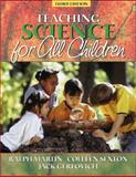 Teaching Science for All Children, Martin, Ralph E. and Sexton, Colleen M., 0205325335
