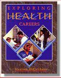 Exploring Health Careers, McCutcheon, Maureen, 0827385331