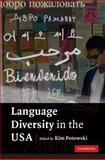 Language Diversity in the USA, , 0521745330