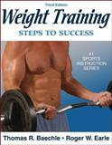 Weight Training, Roger W. Earle and Thomas R. Baechle, 0736055339