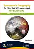 Tomorrow's Geography for Edexcel Specification A Revision Guide: Unit 1 Geographical Skills and Challenges for the Planet, Mike Harcourt and Steph Warren, 1444115332