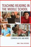 Teaching Reading in the Middle School, Anna J. Small Roseboro, 1475805330