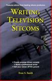 Writing Television Sitcoms, Evan S. Smith, 0399525335