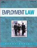 Employment Law for the Paralegal, Kerley, Peggy N., 0766815331