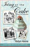 Icing on the Cake, Robyn Hanna, 1479165336