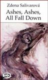 Ashes, Ashes, All Fall Down 9781550965339