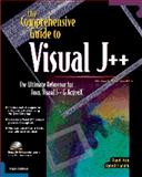 The Comprehensive Guide to Visual J++, Joshi, Daniel I., 1566045339