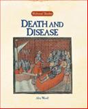 Death and Disease, Woolf, Alex, 1590185331