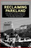 Reclaiming Parkland 1st Edition