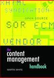 Content Management Handbook, White, Martin, 1856045331