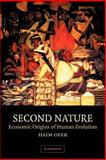 Second Nature : Economic Origins of Human Evolution, Ofek, Haim, 0521625343