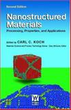 Nanostructured Materials : Processing, Properties and Applications, Koch, Carl C., 0815515340