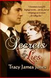 Secrets and Lies, Tracy Jones, 1466495340