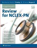Lippincott's Review for NCLEX-PN, Timby, Barbara K. and Rupert, Diana L., 1469845342