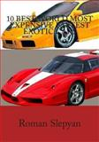 10 Best World Most Expensive Fastest Exotic Cars, Roman Slepyan, 1479125342
